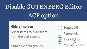 disable gutenberg editor acf option